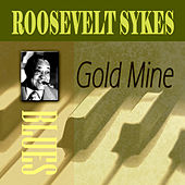 Play & Download Gold Mine by Roosevelt Sykes | Napster