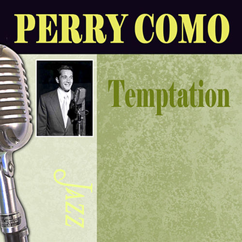 Play & Download Temptation by Perry Como | Napster