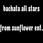 Bachata All Stars by Various Artists