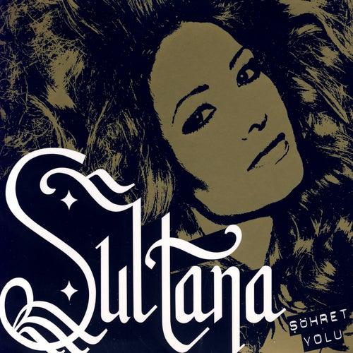 Play & Download Şöhret Yolu by Sultana | Napster