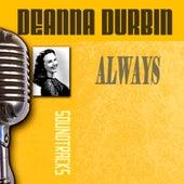 Play & Download Always by Deanna Durbin | Napster