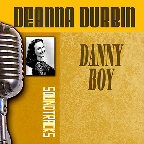 Play & Download Danny Boy by Deanna Durbin | Napster