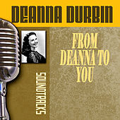 Play & Download From Deanna To You by Deanna Durbin | Napster