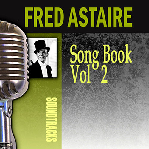Song Book, Vol. 2 by Fred Astaire