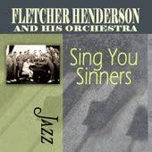 Sing You Sinners by Fletcher Henderson