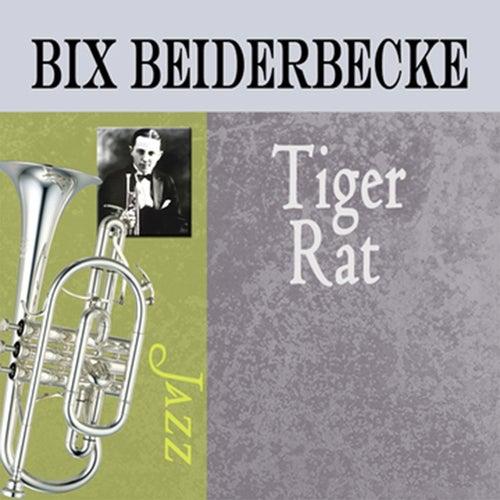 Play & Download Tiger Rag by Bix Beiderbecke | Napster
