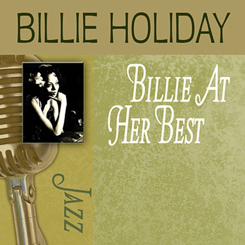 Play & Download Billie At Her Best by Billie Holiday | Napster