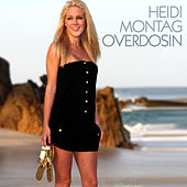 Play & Download Overdosin by Heidi Montag | Napster