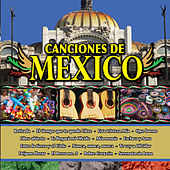 Play & Download Canciones de Mexico Vol. XI by Various Artists | Napster