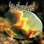 Play & Download Born to Pieces by Frost Like Ashes | Napster