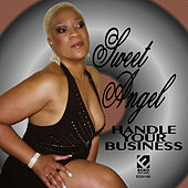 Play & Download Handle Your Business by Sweet Angel | Napster
