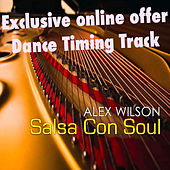 Play & Download Salsa Con Soul Timing Workout by Alex Wilson | Napster