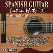 Play & Download Spanish Guitar Latin Hits 2 by Manuel Granada | Napster
