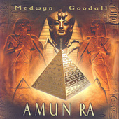 Play & Download Amun Ra by Medwyn Goodall | Napster