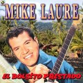 Play & Download El Bolsillo Prestado by Mike Laure | Napster