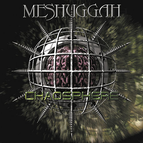 Play & Download Chaosphere - Reloaded by Meshuggah | Napster