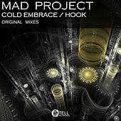Cold Embrace / Hook - Single by Mad Project