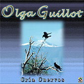 Play & Download Cria Cuervos by Olga Guillot | Napster