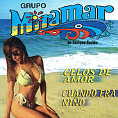 Play & Download Celos de Amor, Cuando Era Nino by Grupo Miramar | Napster