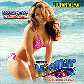 Play & Download El Fantasma by Grupo Miramar | Napster