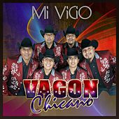 Mi Vicio by Vagon Chicano