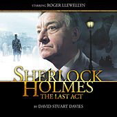 Play & Download The Last Act (Audiodrama Unabridged) by Sherlock Holmes | Napster