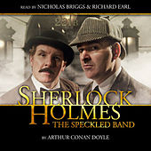 The Speckled Band (Audiodrama Unabridged) by Sherlock Holmes
