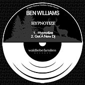 Play & Download Hypnotize by Ben Williams | Napster