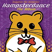 Play & Download Hampsterdance: The Album by Hampton The Hamster | Napster