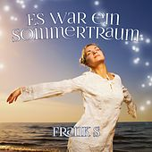 Play & Download Es war ein Sommertraum by The Franks | Napster