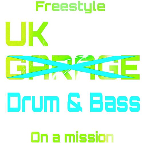 UK Drum & Bass von Freestyle
