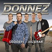 Goodbye - jag drar by Donnez