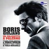 Play & Download Boris Giuliano, un poliziotto a Palermo (Colonna sonora originale Fiction TV) by Various Artists | Napster
