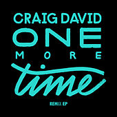 Play & Download One More Time (Remixes) by Craig David | Napster