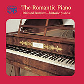 Play & Download The Romantic Piano on Historic Pianos by Richard Burnett | Napster