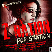 Z Nation Pop Station by Various Artists