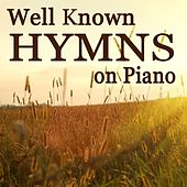 Well Known Hymns on Piano by The O'Neill Brothers Group