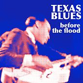Texas Before The Flood by Various Artists