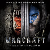 Play & Download Warcraft (Original Motion Picture Soundtrack) by Ramin Djawadi | Napster