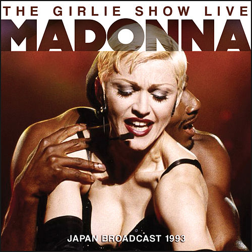 The Girlie Show (Live) von Madonna