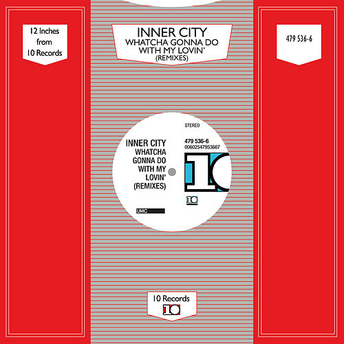 Play & Download Whatcha Gonna Do With My Lovin' by Inner City | Napster