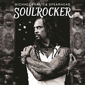 Play & Download Soulrocker by Michael Franti | Napster