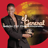 Play & Download Back To The Original by El General | Napster