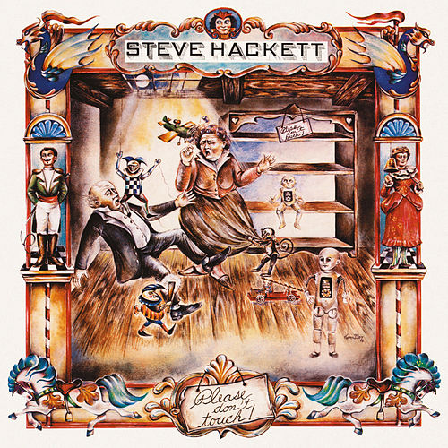 Play & Download Please Don't Touch by Steve Hackett | Napster