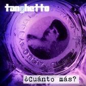 Cuanto Mas? by Tanghetto