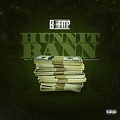 Play & Download Hunnit Bann by B-Hamp | Napster