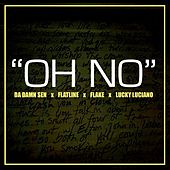 Oh No by Lucky Luciano