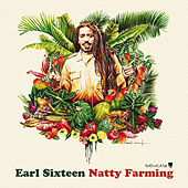 Natty Farming by Earl Sixteen