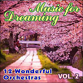 Play & Download Music for Dreaming Vol. II by Various Artists | Napster