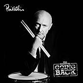 The Essential Going Back (Remastered) by Phil Collins